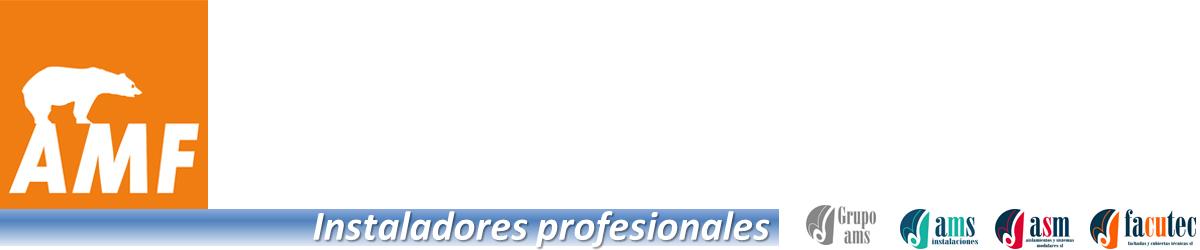 Instaladores profesionales de AMF en España