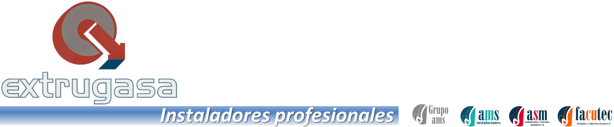 Instaladores profesionales de Extrugasa en España
